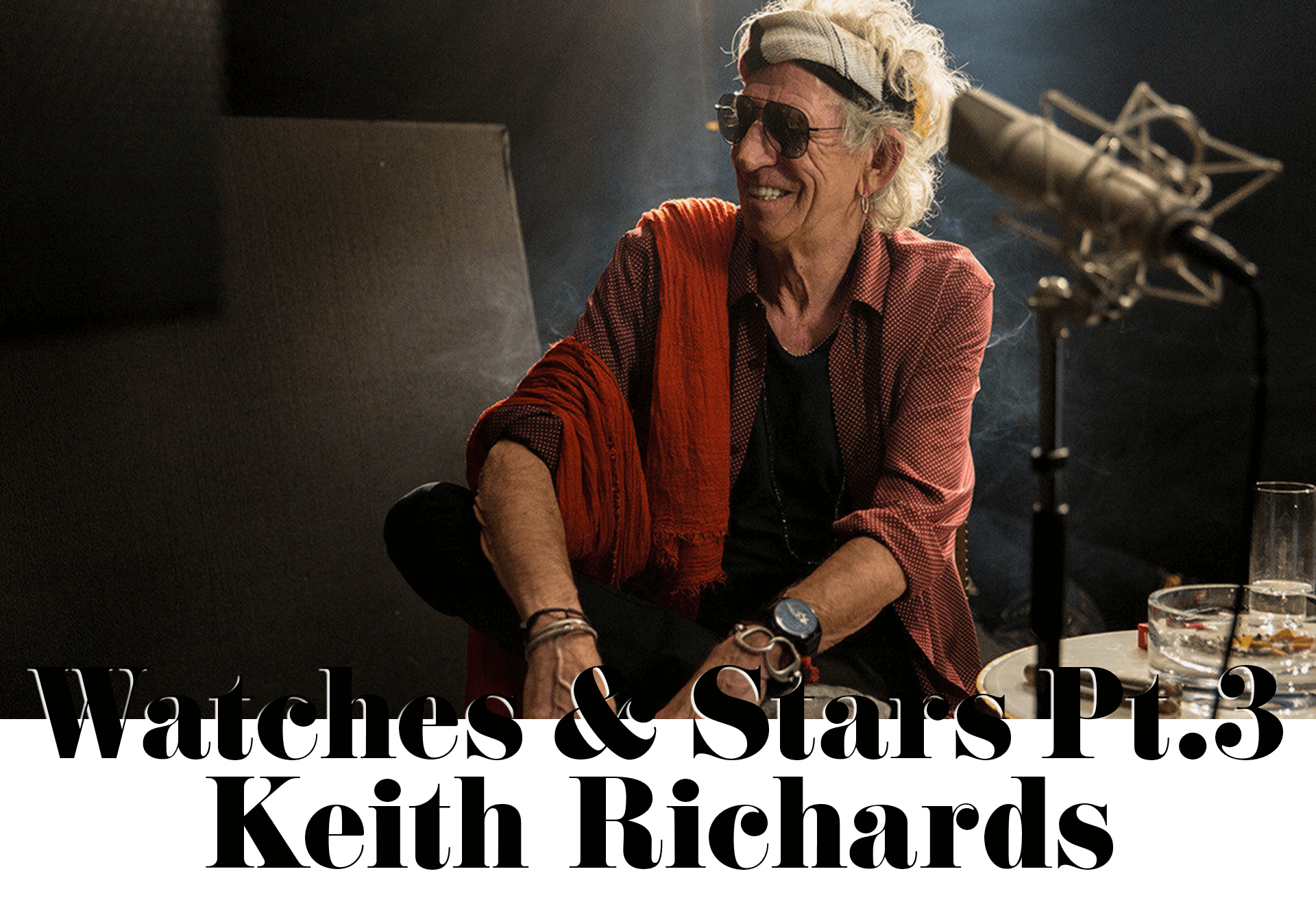 Watches & Stars Pt3 Keith Richards