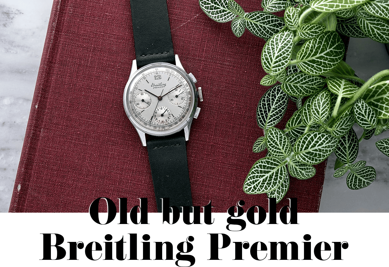 Old but gold Breitling Premier