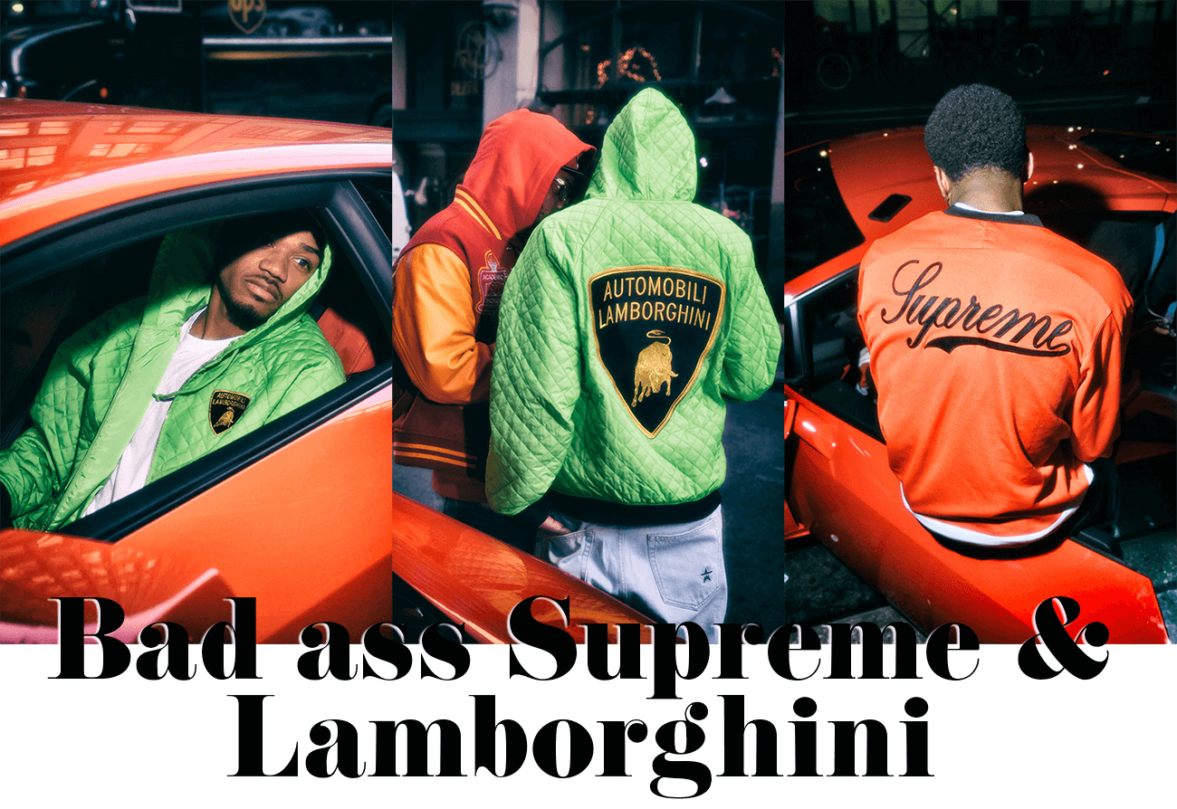 Bad ass Supreme & Lamborghini