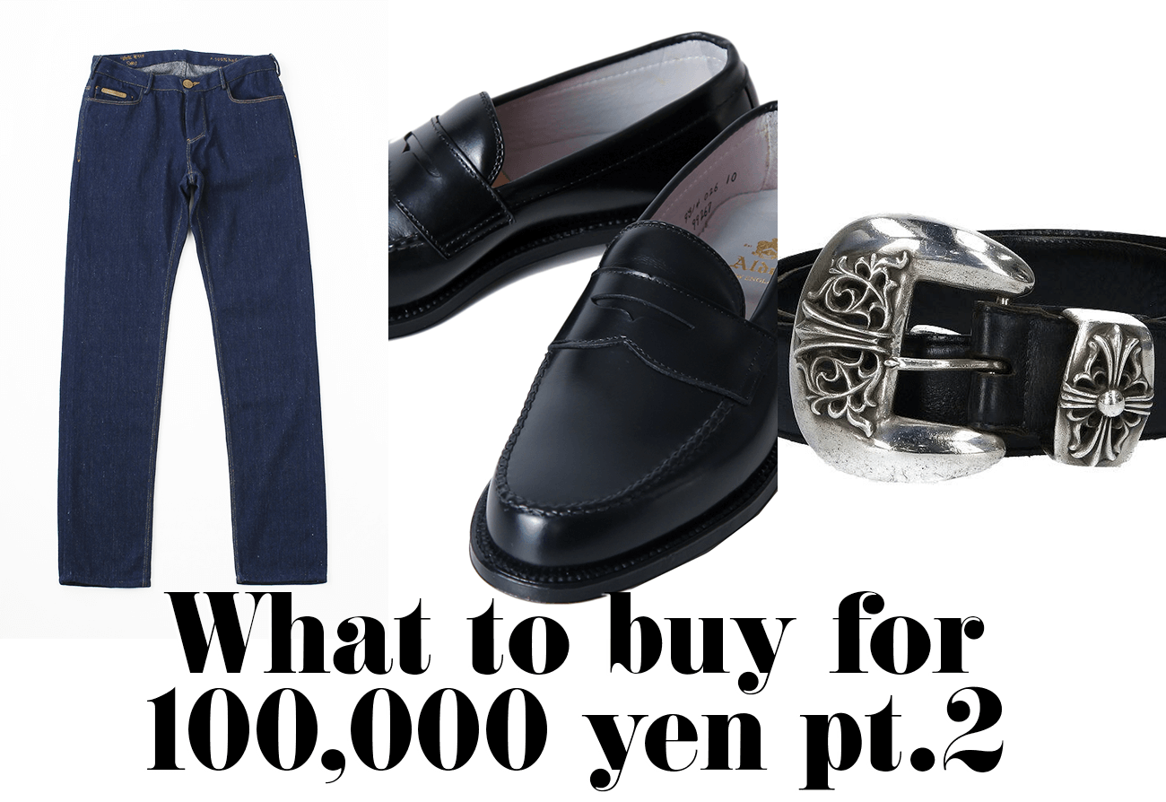 What to buy for 100,000 yen pt.2