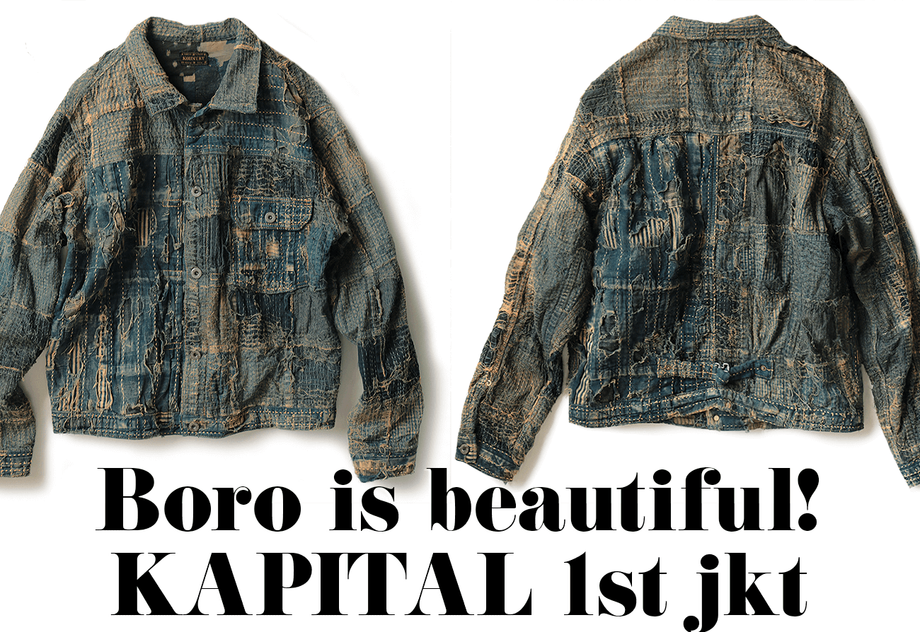 Boro is beautiful!KAPITAL 1st jkt