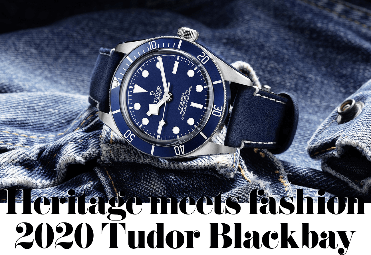 Heritage meets fashion 2020 Tudor Blackbay