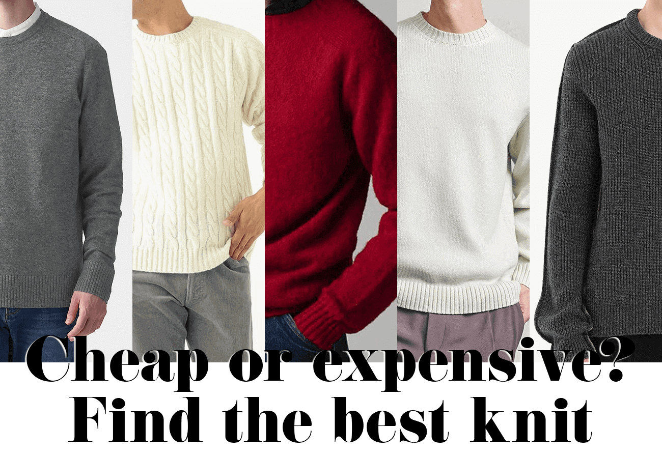 Cheap or expensive? Find the best knit