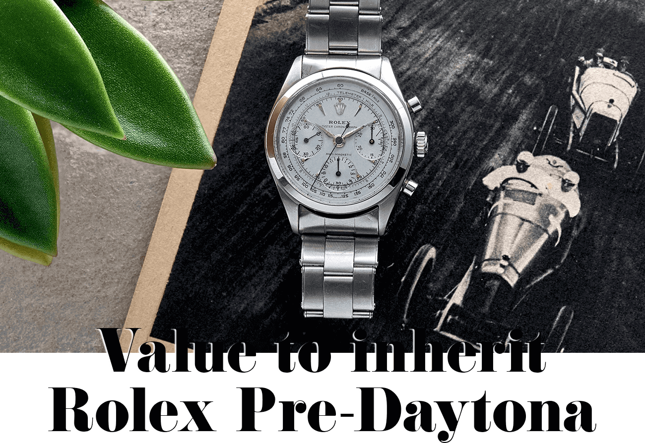 Value to inherit Rolex Pre-Daytona