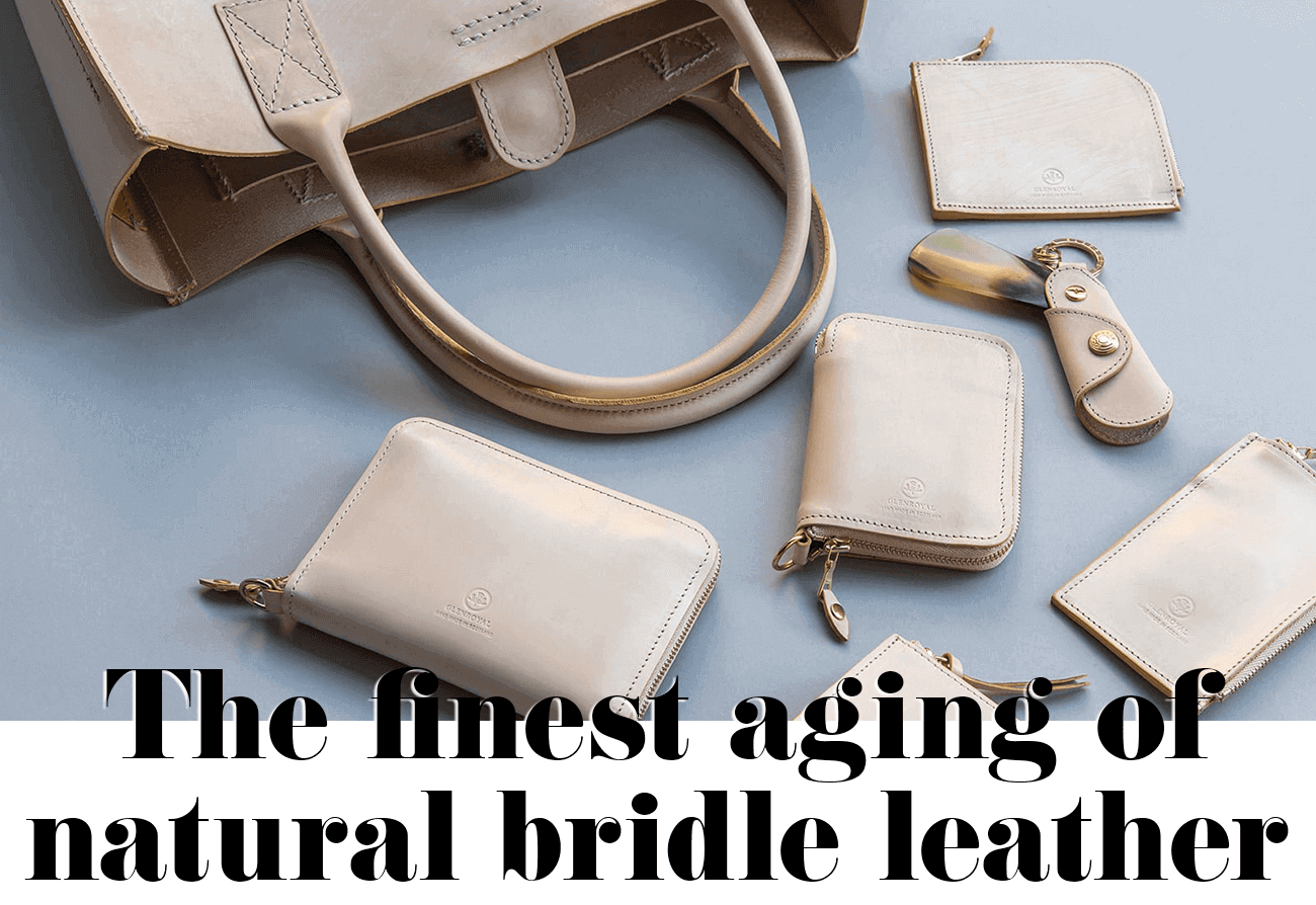 The finest aging of natural bridle leather