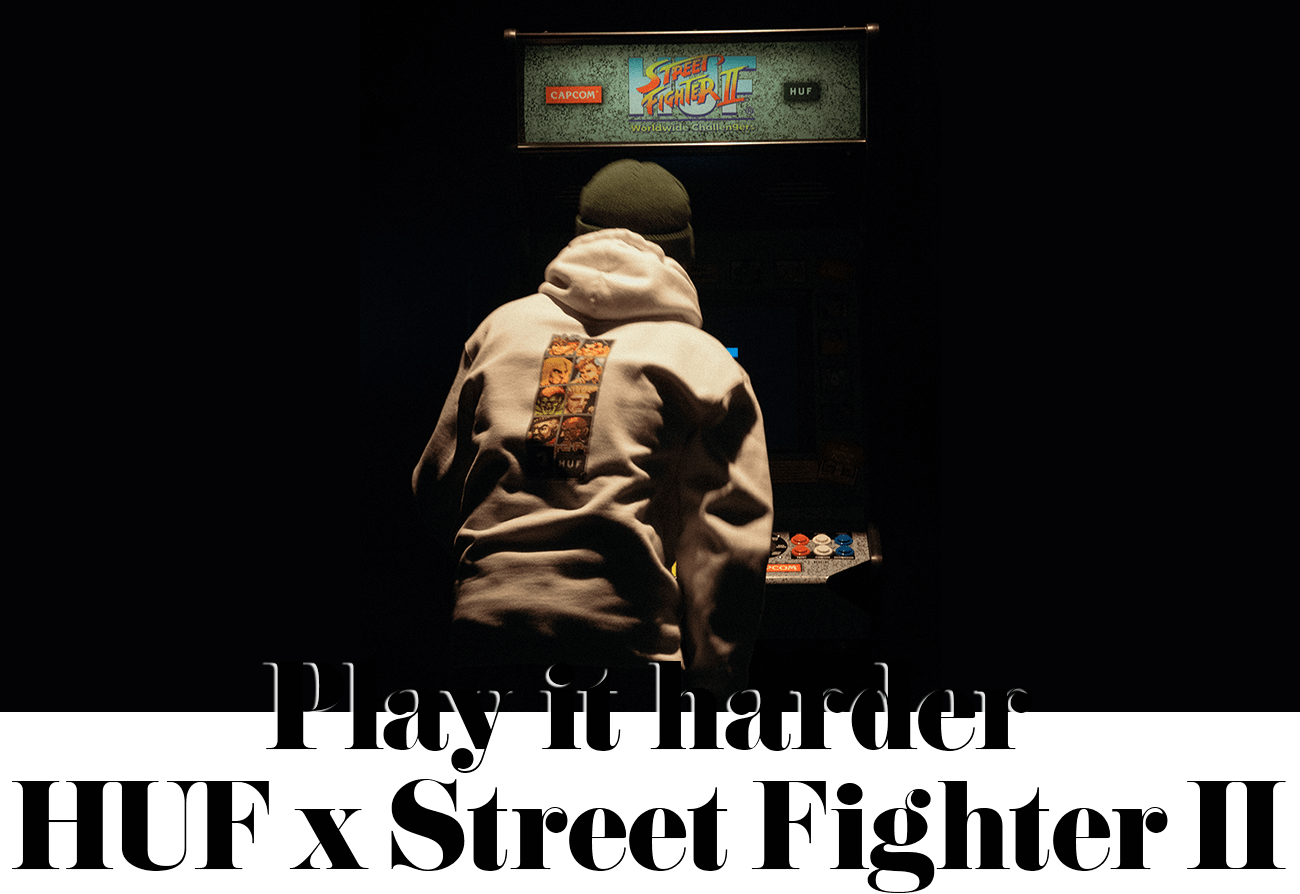 Play it hard HUF x Street Fighter