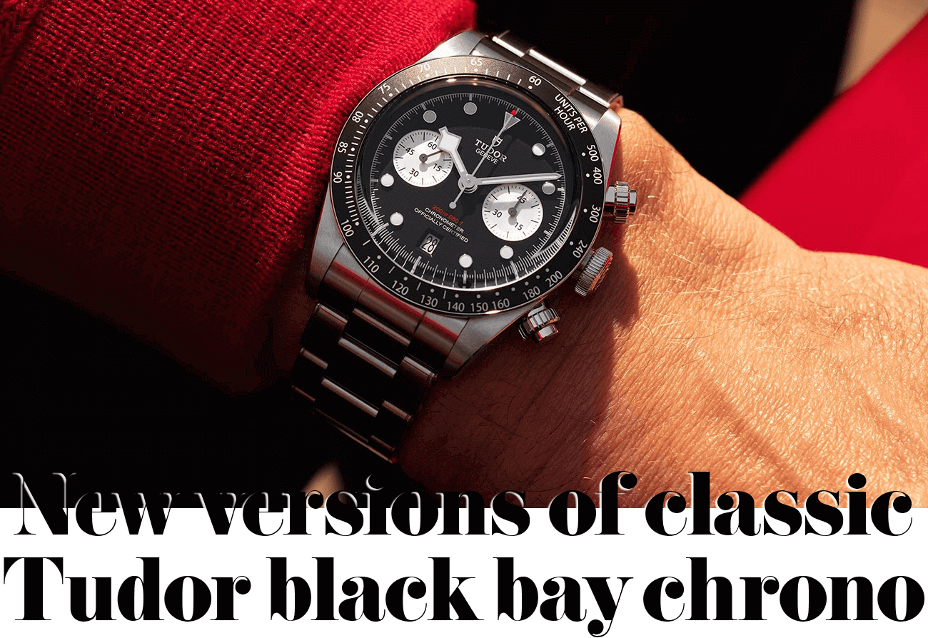 New versions of classic Tudor black bay chrono